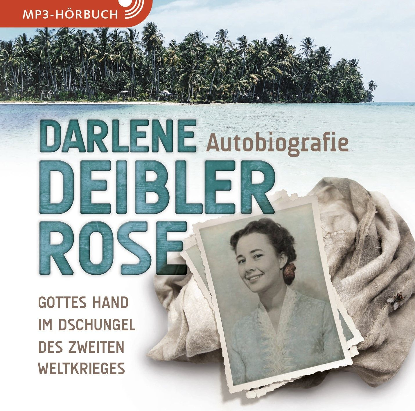 Darlene Deibler Rose - Hörbuch (MP3-CD)