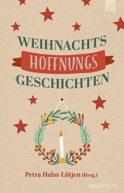 WeihnachtsHoffnungs - Geschichten