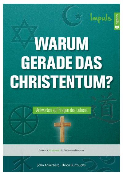 Warum gerade das Christentum?