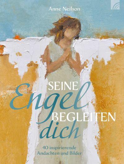 Seine Engel begleiten dich
