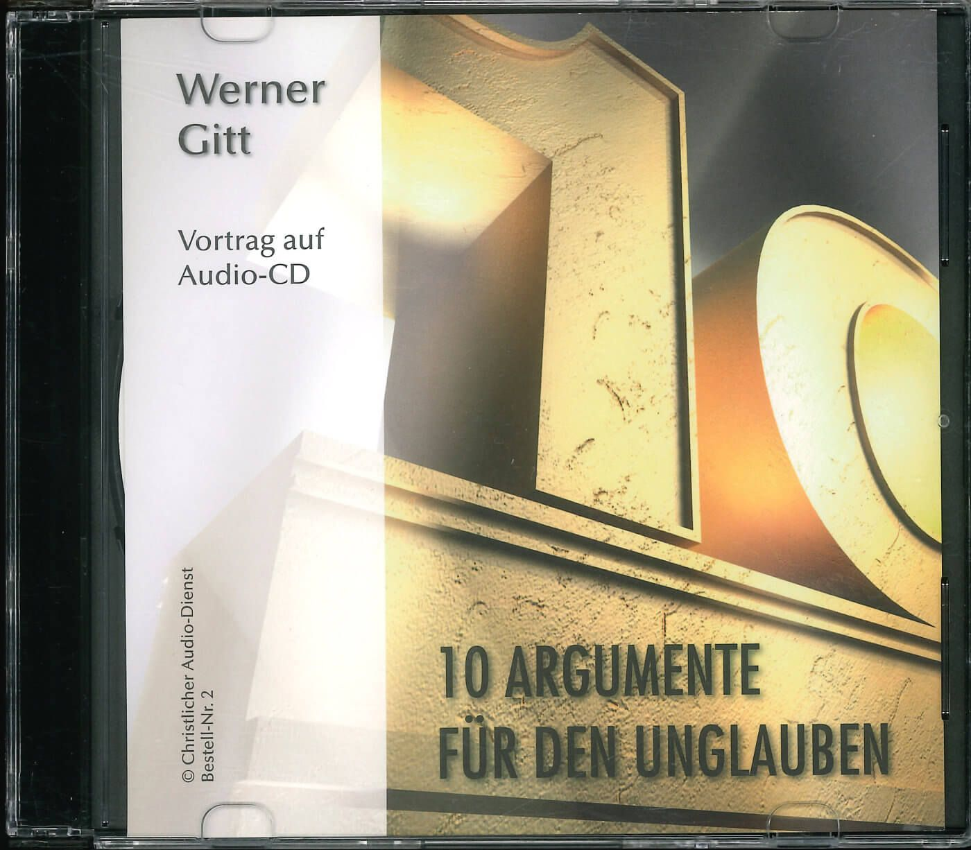 Zehn Argumente für den Unglauben! -Audio CD