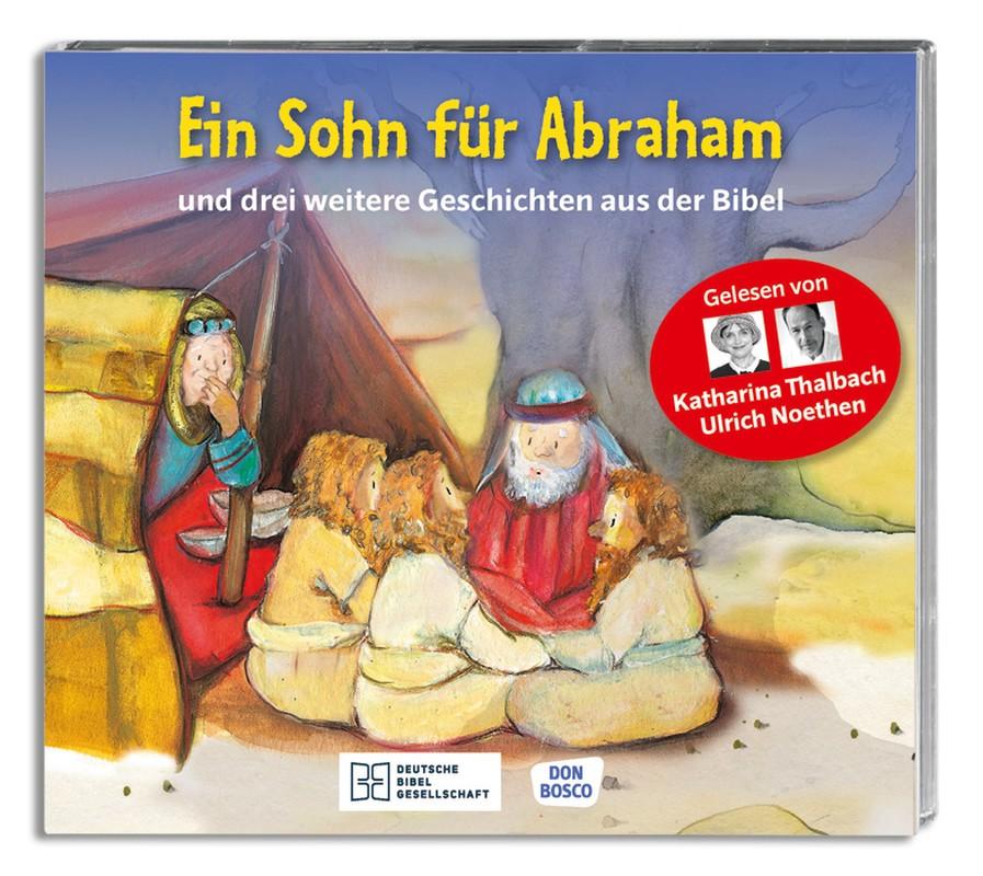 Ein Sohn für Abraham  - Hörbibel