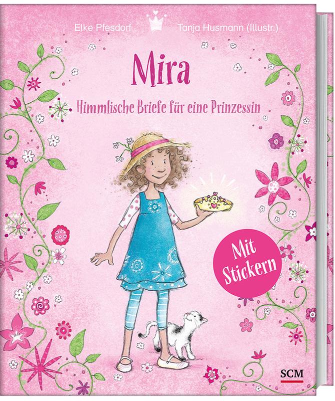 Mira - Himmlische Briefe für eine Prinzessin. Mit Stickern