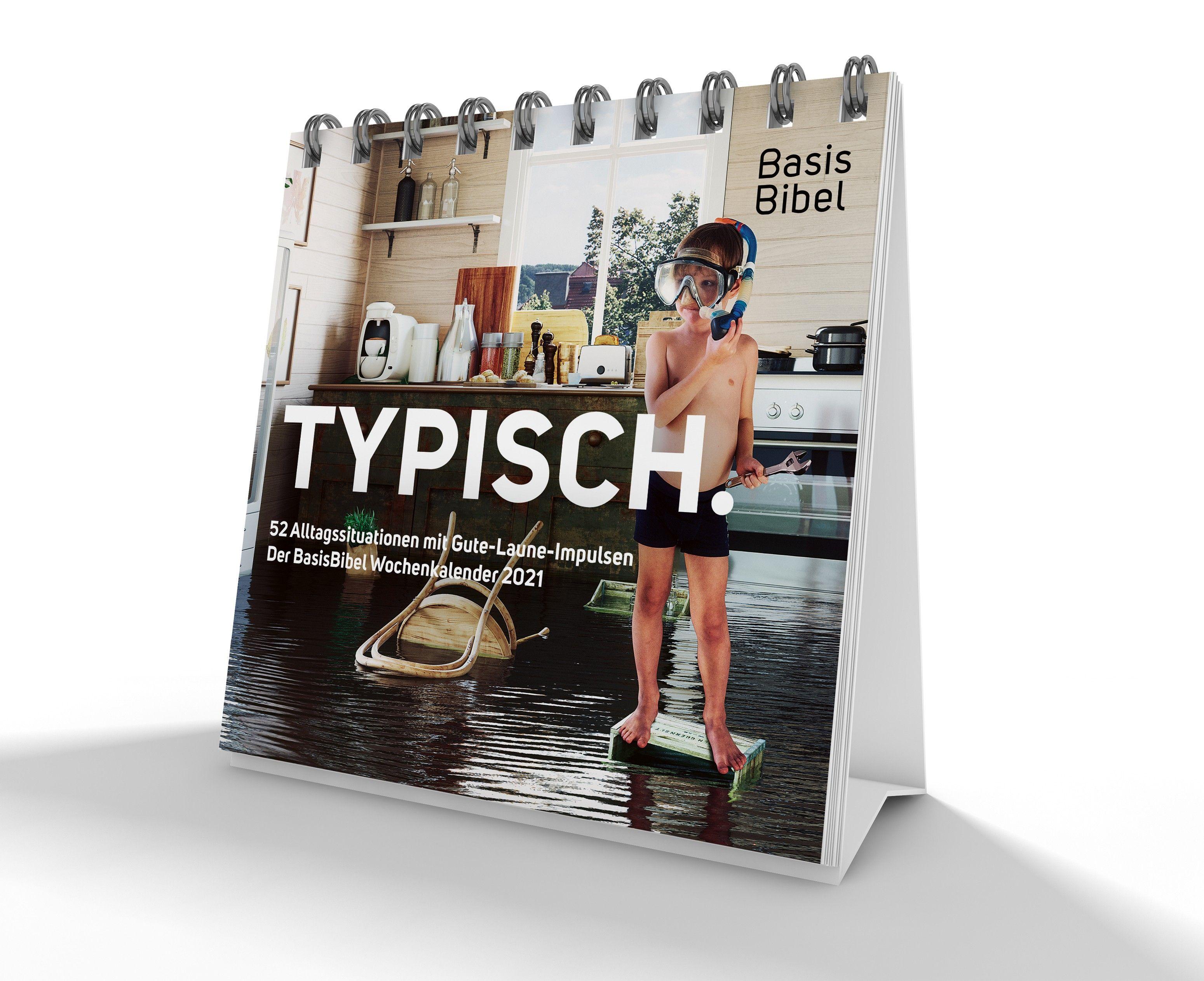 Typisch. Der Basisbibel-Wochenkalender 2021