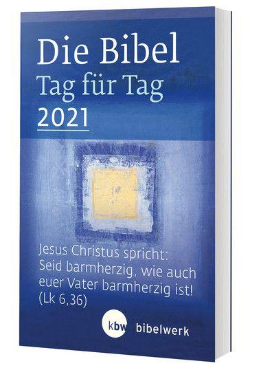 Die Bibel Tag für Tag 2021 - Taschenbuch