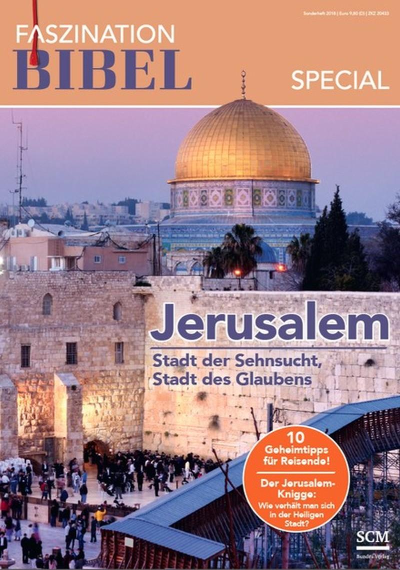 Faszination Bibel Special - Jerusalem