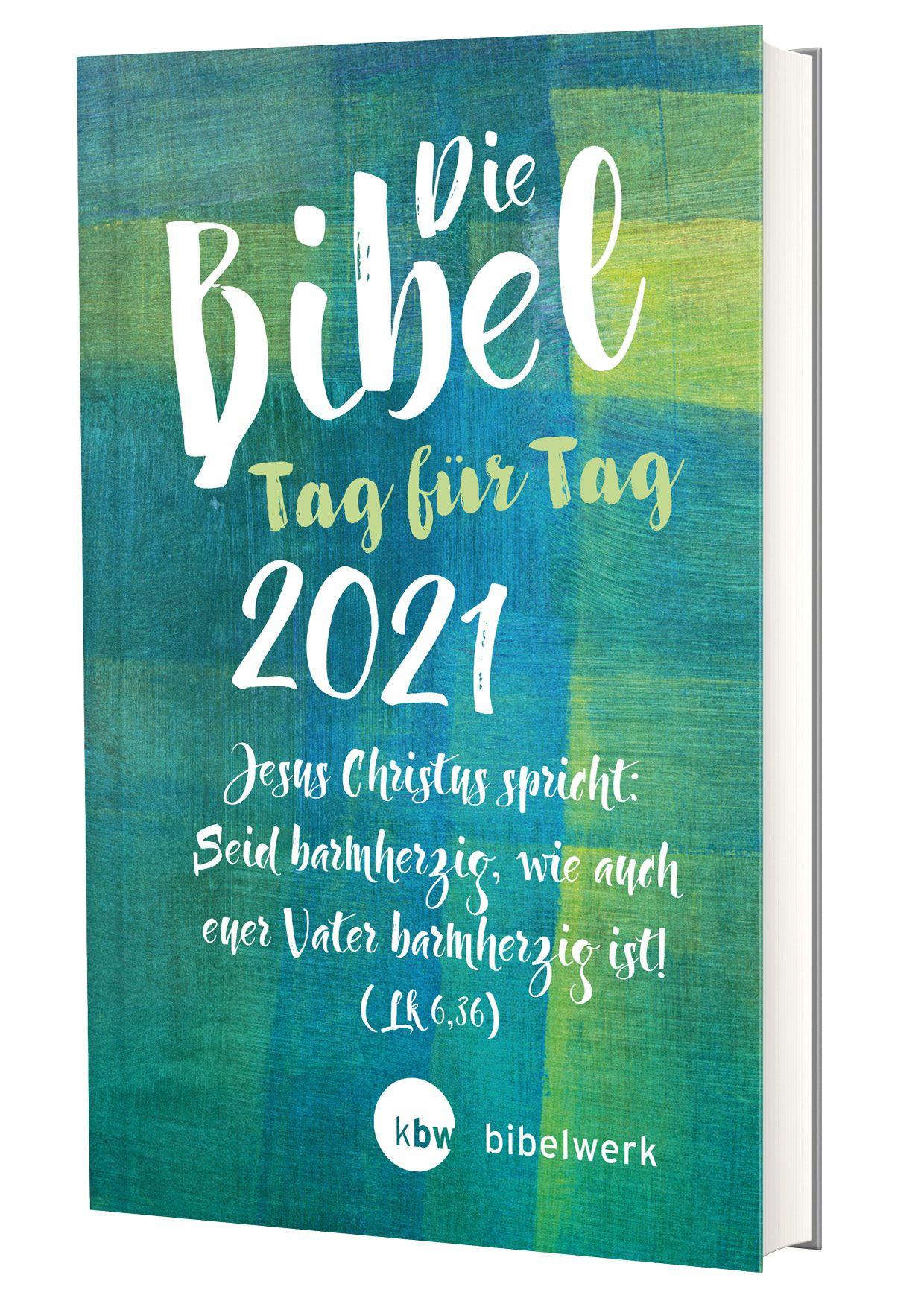 Die Bibel Tag für Tag 2021 - Großausgabe