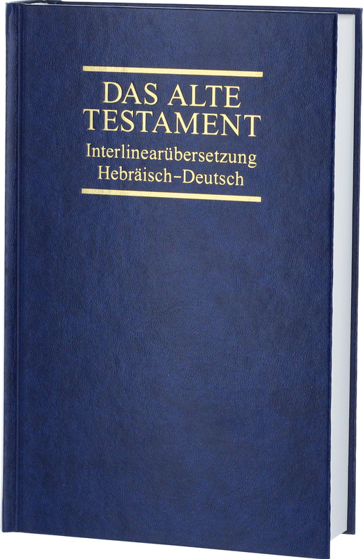 Interlinearübersetzung Altes Testament, hebr.-dt., Band 3