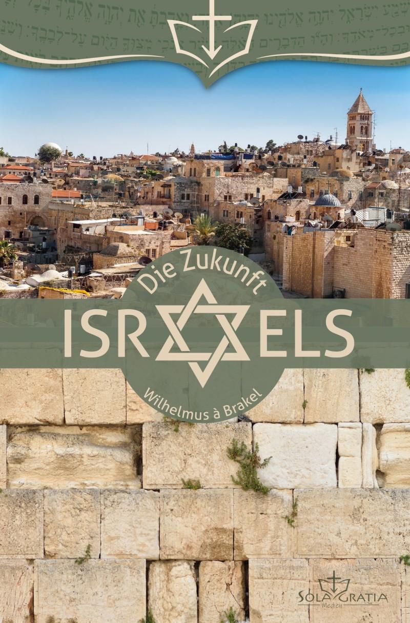 Die Zukunft Israels