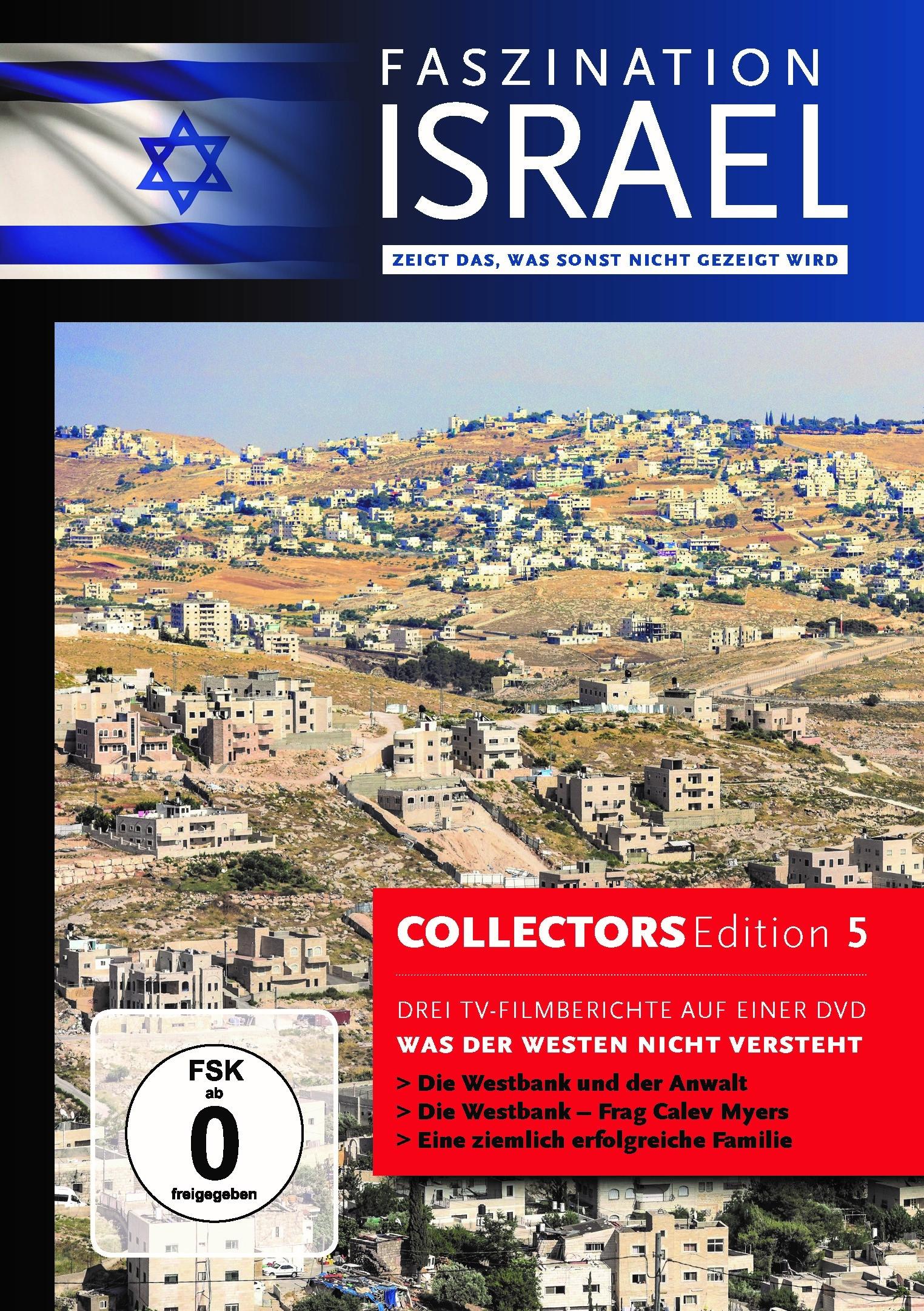 Faszination Israel - Was der Westen nicht versteht