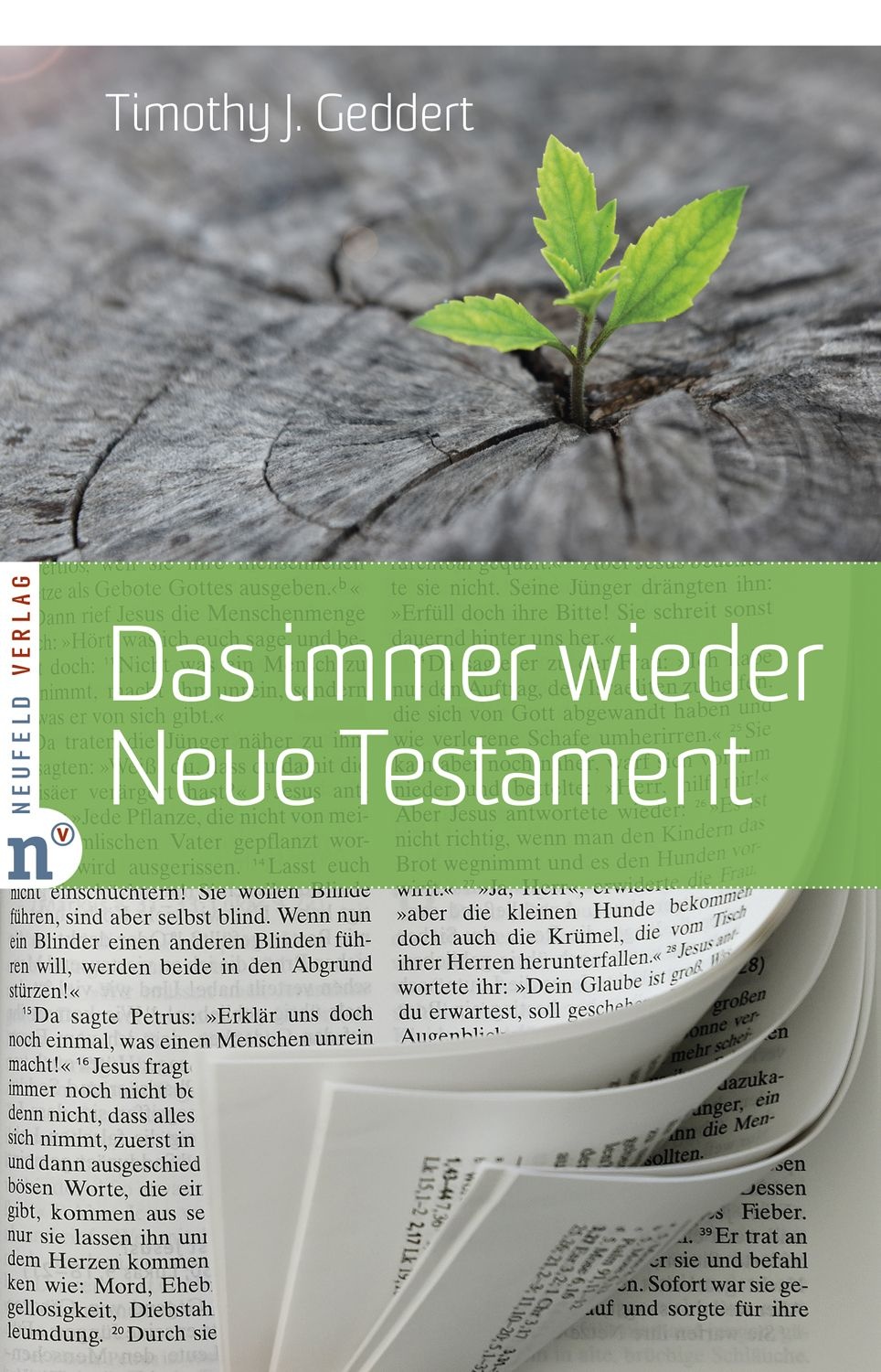 Das immer wieder Neue Testament