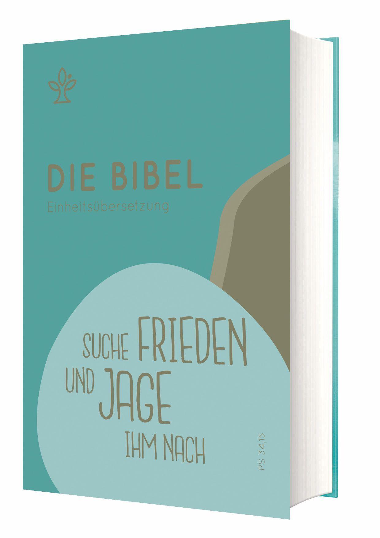 """Die Bibel - Einheitsübersetzung - Schulbibel """"Suche Frieden und jage ihm nach"""""""